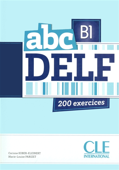 ABC DELF B1 ADULTES + CD MP3 200 EXERCICES