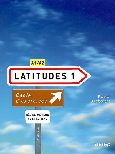 Latitudes 1 cahier + cd- version anglophone