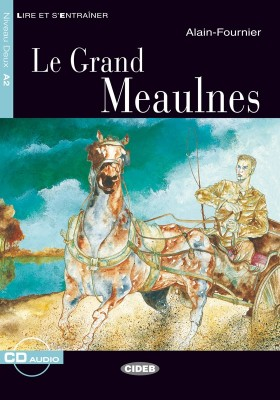 LE GRAND MEAULNES + CD - NIVEAU A2