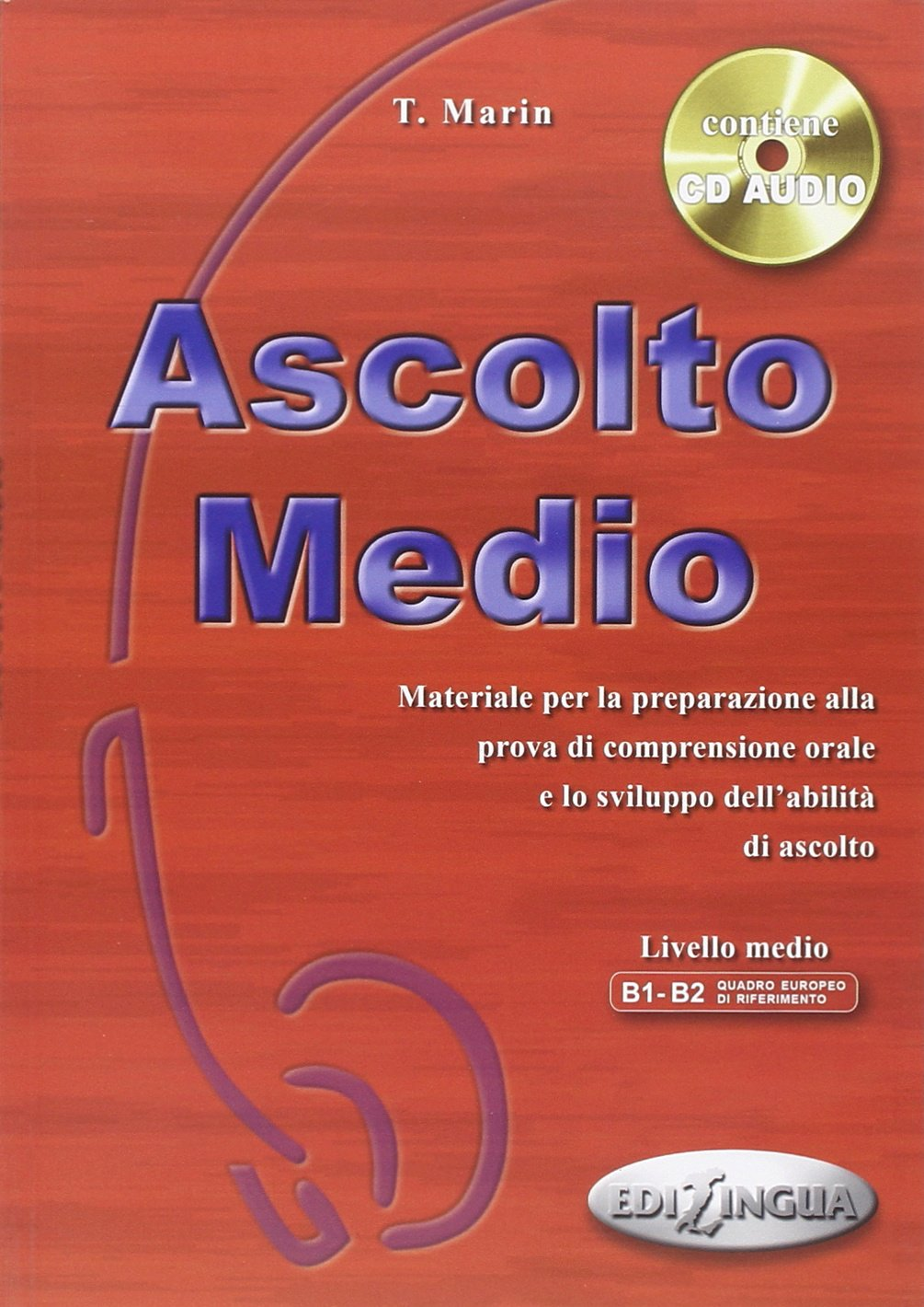 Ascolto Medio  - Libro dello studente + CD Audio - 60 pages