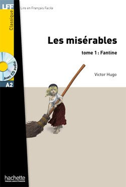 Niveau A2 Les Misérables (Fantine), t. 1 + CD audio MP3 (Hugo)