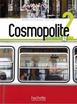 Cosmopolite 2 Bundle (Student's Book, Workbook, and Parcours Digital)