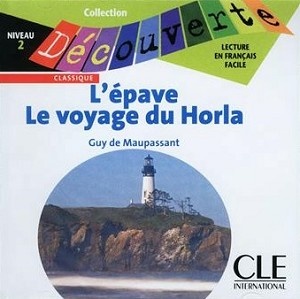 CD AUDIO COLLECTION DECOUVERTE L'EPAVE LE VOYAGE DU HORLA NIVEAU 2
