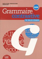 GRAMMAIRE CONTRASTIVE A1/A2 - FOR ENGLISH SPEAKERS + CD