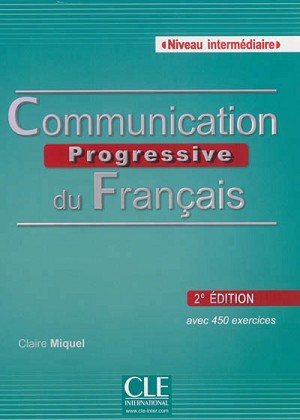 COMMUNICATION PROGRESSIVE DU FRANCAIS NIVEAU INTERMEDIAIRE + CD AUDIO 2ED