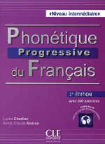 PHONETIQUE PROGRESSIVE DU FRANCAIS NIVEAU INTERMEDIAIRE 2ED + CD AUDIO