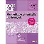 100% FLE PHONETIQUE ESSENTIELLE DU FRANCAIS B1 B2  BOOK AND CD