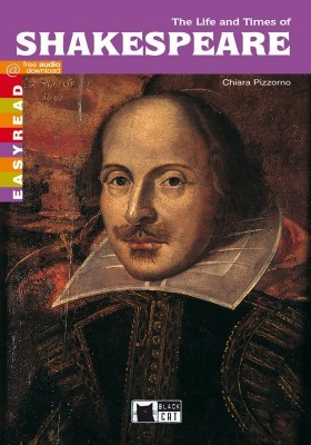 LIFE AND TIMES OF SHAKESPEARE