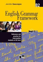 ENGLISH GRAMMAR FRAMEWORK B2+CD
