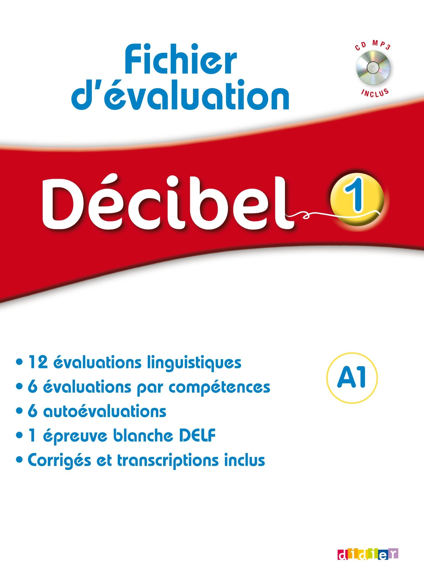 DECIBEL 1  FICHIER EVALUATION + CD